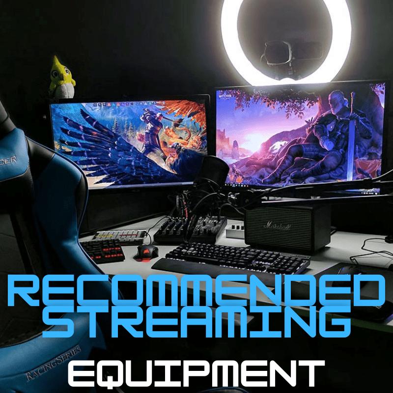 Equipment Needed to Stream